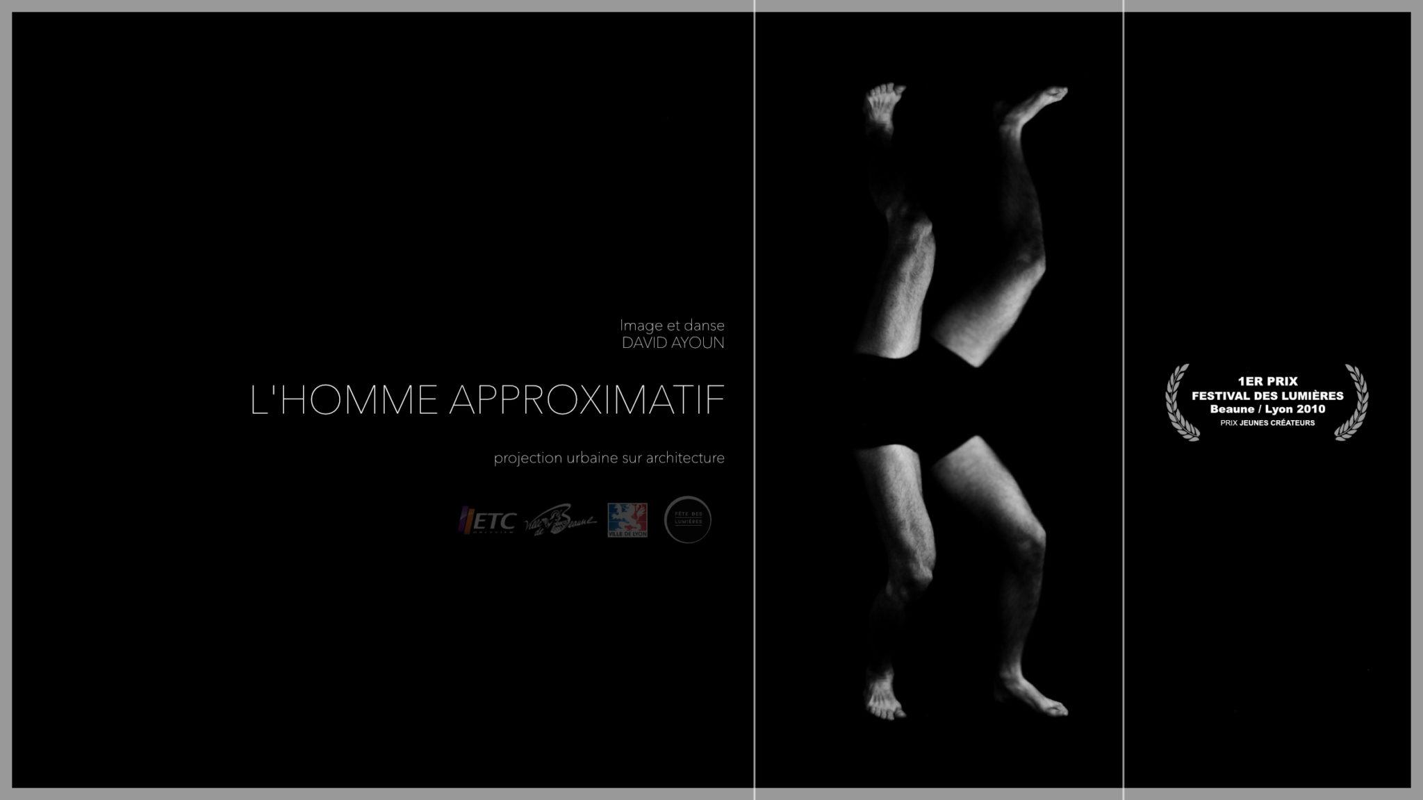L'Homme Approximatif (2010)